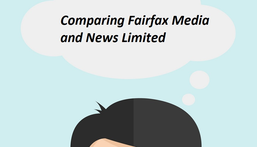Comparing Fairfax Media and News Limited Strategy